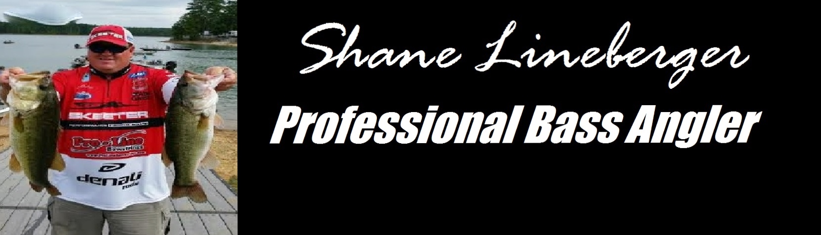 Shane Lineberger – Professional Bass Angler